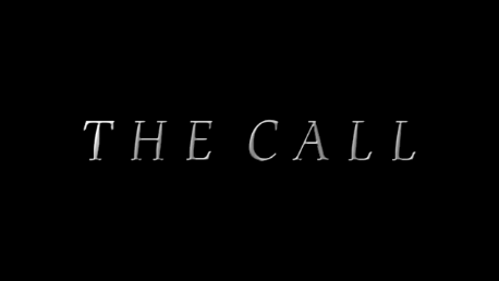 [D] The Call (10+)