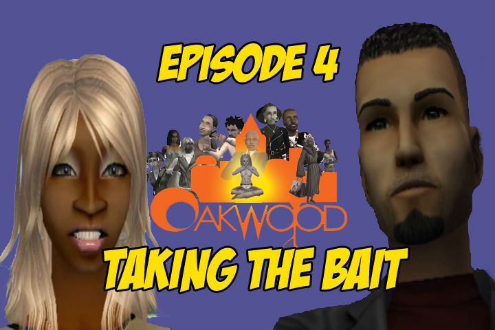 "Oakwood: Sea. 1 Ep. 4 ""Taking The Bait"" (+18)"