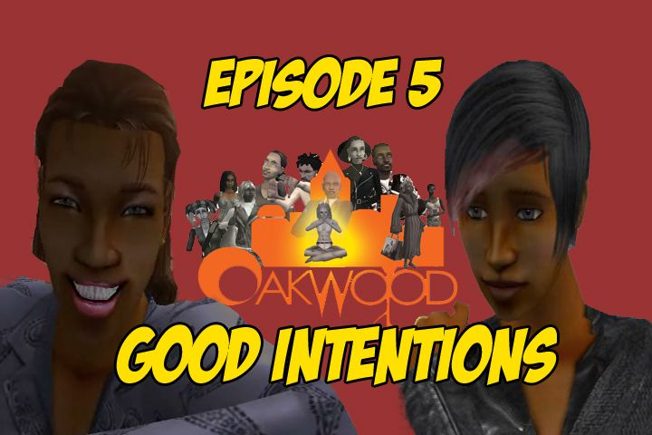 "Oakwood: Sea. 1 Ep. 5 ""Good Intentions"" (+18)"